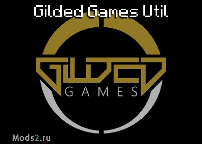 Фото Gilded Games Util [1.7.10]