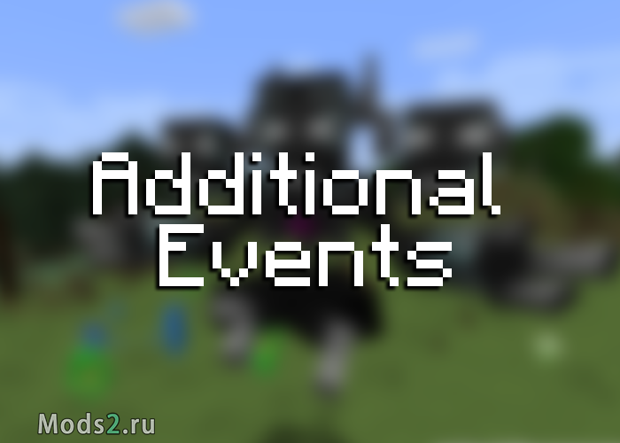Фото Адишионал эвентс - Additional Events [1.15.2]